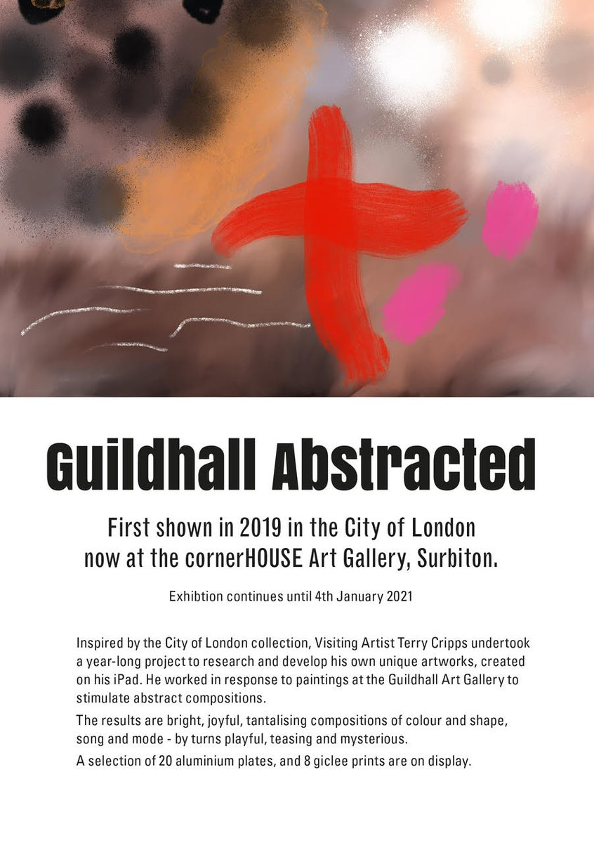Now showing at the cornerHOUSE - Guildhall Abstracted, a collection of work by Terry Cripps inspired by the City of London collection. Runs until January 4, 2021