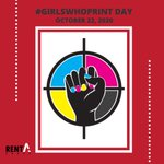 Image for the Tweet beginning: 📢 #GIRLSWHOPRINT DAY We are