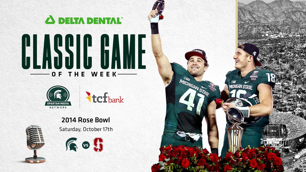 """Listen to the final installment of the @DeltaDentalMI """"Classic Game of the Week"""" today on the @TCFBank Spartan Media Network. The series concludes from 3-6 p.m. on our flagship stations (WJR 760, WJIM 1240) with the win over Stanford in the 100th Rose Bowl Game! 🌹"""