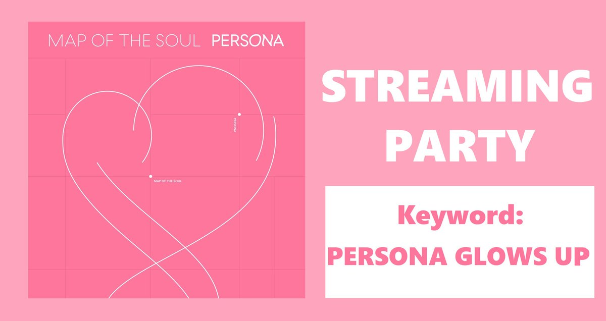 STREAMING PARTY @BTS_twt 3. Boy With Luv 4. Savage Love BTS Remix PERSONA GLOWS UP
