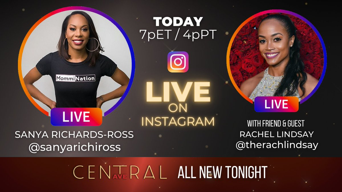 JOIN @sanyarichiross and @therachlindsay TODAY on #instagramlive to get the #CentralAveTV WEEKEND party started - all leading up to ALL NEW EPISODES TONIGHT! LOCAL LISTINGS CentralAveTV.com/#showtimes