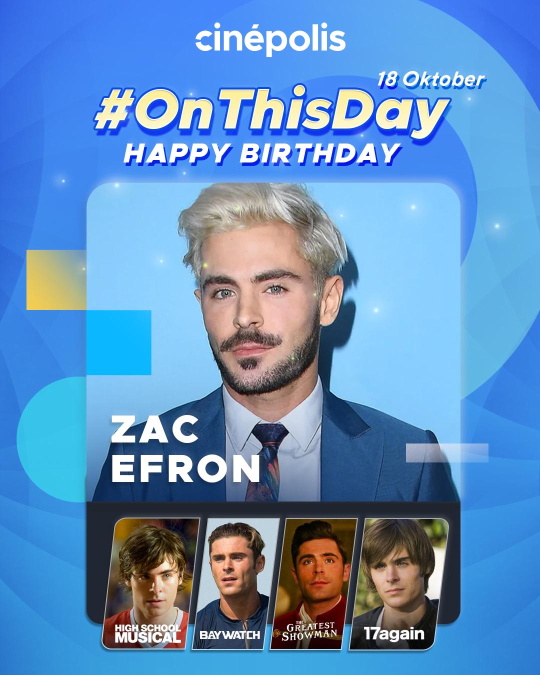 Happy birthday, Apa nih filmnya Zac Efron yang pernah kamu tonton selain
