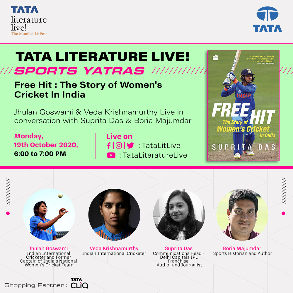 Our Tata Literature Live! Sports Yatras features @JhulanG10, @vedakmurthy08 & @BoriaMajumdar discussing Free Hit: The Story of Women's Cricket In India by @suprita2009, the 1st comprehensive history of women's cricket in India  Live, tomorrow at 6 pm on FB, Insta, Twitter or YT https://t.co/hsZqkNB8Bp