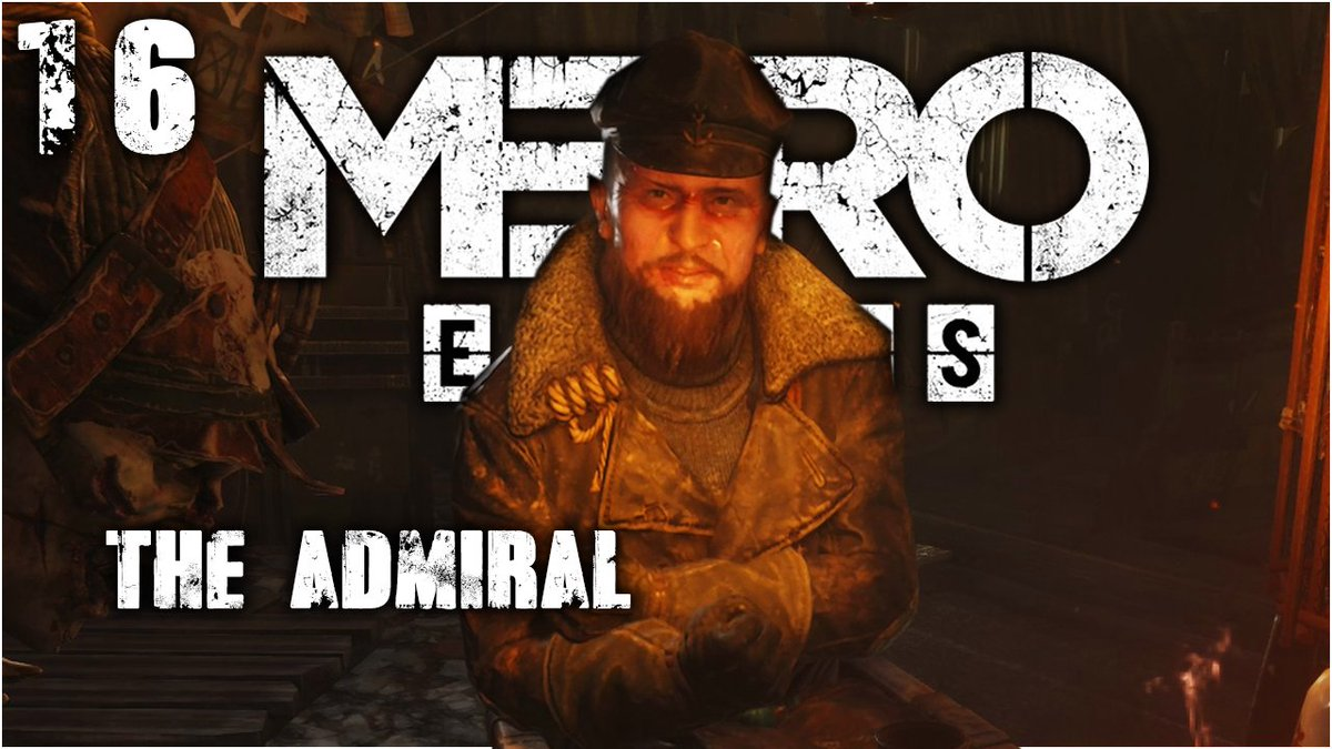 Let's see what the Admiral has to say #MetroExodus https://t.co/YWtO4BdDjc @MetroVideoGame   #gaming #Supportsmallstreamers #Youtuber #smallyoutuber #youtubegaming https://t.co/aByJBSqw58