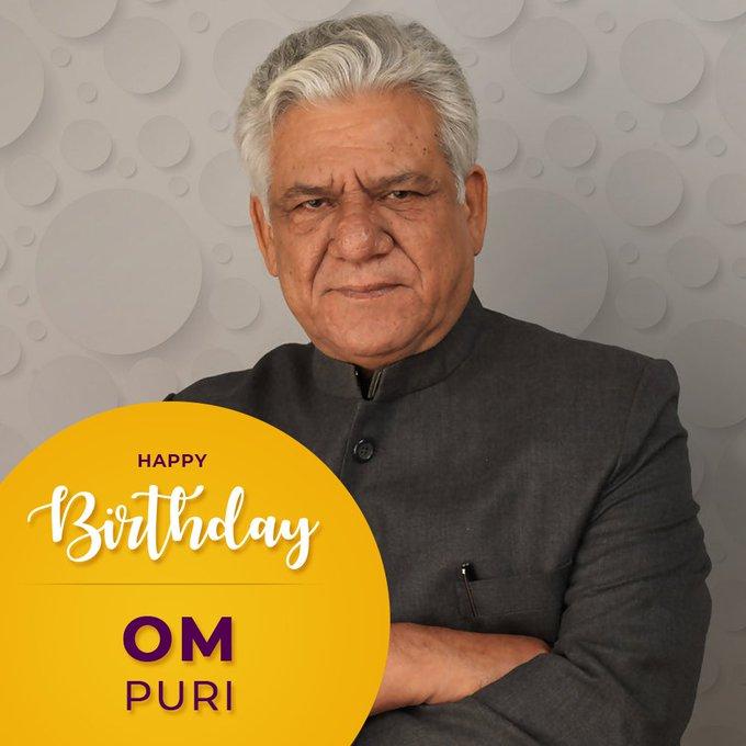 Wishing Om Puri a very Happy Birthday!