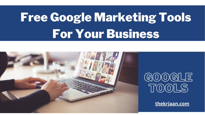 Top Free Google Marketing Tools For Your Business