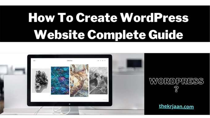 How To Create WordPress Website Complete Ultimate Guide