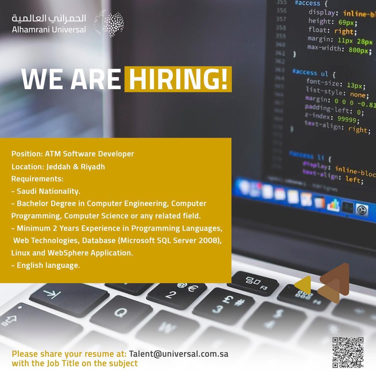 تعلن شركة #الحمرانى_العالمية عن وظائف تقنية للسعوديين فى #الرياض و #جدة   الوظيفة  Atm Software Developer   الايميل Talent@universal.com.sa  #وظائف_تقنية #وظائف #وظائف_الرياض #وظائف_جدة
