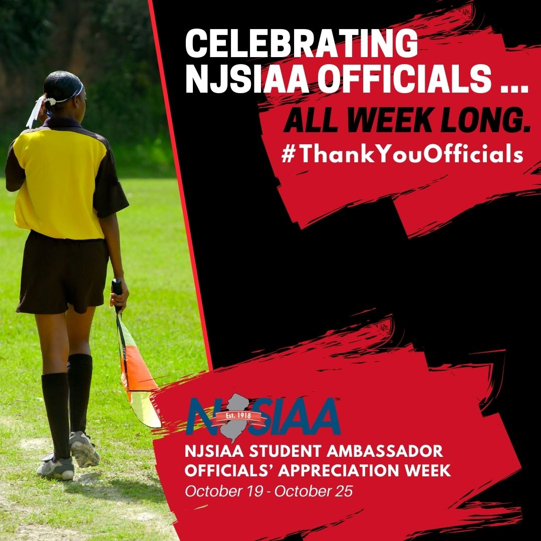 Tomorrow begins NJSIAA Student Ambassador Officials' Appreciation Week! How will you thank your game officials? Be sure to post your activity on social media to bring awareness to the importance of high school officials in all our sports! #ThankYouOfficials