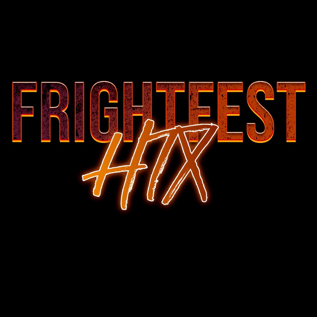 #FrightfestHTX 10/31 Droppin tomorrow 🌟 Costumes highly encouraged