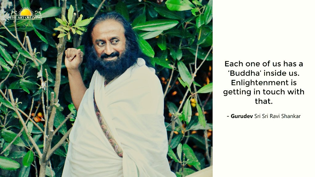 """Each one of us has a 'Buddha' inside us. Enlightenment is getting in touch with that."" ~ Gurudev @SriSri  #WisdomFromGurudev #mondaythoughts https://t.co/9KOOTfPHzM"
