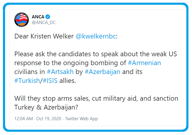 Tweet urging NBC's Kristen Welker @kwelkernbc – the moderator of this Thursday's (10/22) final 2020 presidential #debate – to ask about the weak US response to the ongoing brutal bombing of #Armenian civilians in #Artsakh by #Azerbaijan and its #Turkish/#ISIS terrorist allies. https://t.co/EiBOEZw9L3