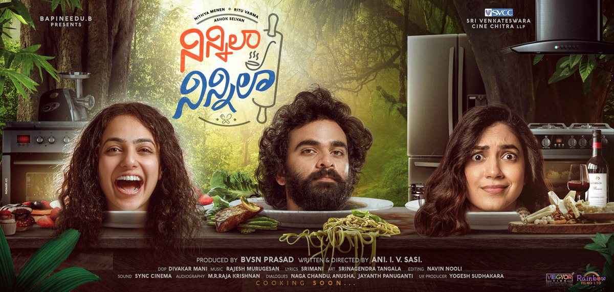 A platter full of entertainment! Presenting the title and first look of #NinnilaNinnila ! 👏👏 Cant wait! @AshokSelvan, @MenenNithya and @riturv Directed by @AniSasiOnO Music by @RajeshRadio DOP #DivakarMani Produced by @BvsnP under @SVCCofficial Presented by #BapineeduB