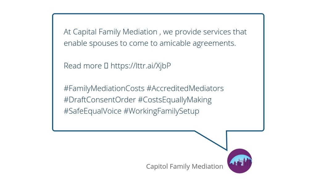 At Capital Family Mediation , we provide services that enable spouses to come to amicable agreements.  Read more 👉 https://t.co/zOf6T9m16N  #FamilyMediationCosts #AccreditedMediators #DraftConsentOrder #CostsEquallyMaking #SafeEqualVoice #WorkingFamilySetup https://t.co/G05c75YuIi