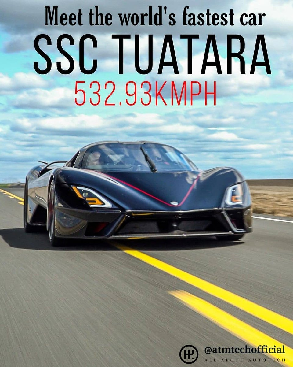 SSC TUATARA clocked a speed of 532.93 kmph and is now the fastest car in the world. . #fatestcar #hypercars #supercar #ssctuatara #speed #speedoflight #bugatti #atmtechofficial #atmtechedits #automotivesandtechnology https://t.co/s9wABgnNDW