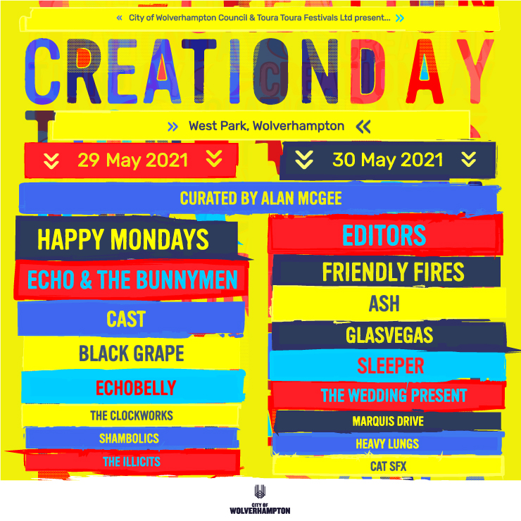 Presale // Creation Day Festival is coming to Wolverhampton in May 2021, featuring @happy_mondays, Echo & The @Bunnymen, @editorsofficial & more. Get presale tickets 10am Wednesday - 2 days early:   https://t.co/BDR9L4z0gv https://t.co/PJNfVSlB7w