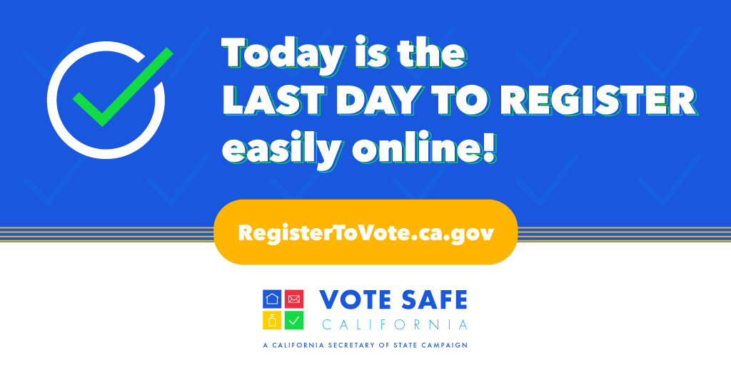 15 days until the election, we repeat, 15 DAYS! That means today is the FINAL DAY TO REGISTER TO VOTE easily online at https://t.co/t4XpQi2U9p #VoteSafeCA https://t.co/ImgUBOQOXE