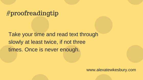 There are many things to think about when self-proofreading and this one can make a huge difference... #proofreading #tip #writing #WritingCommunity #business #MondayMotivation