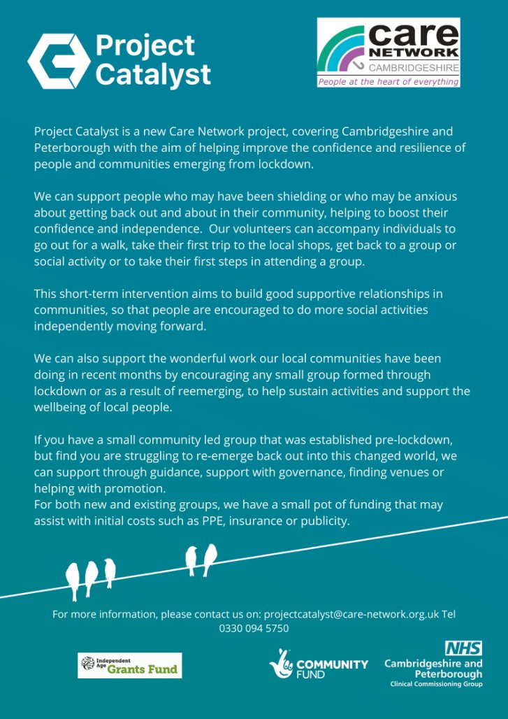 Project Catalyst is a new Care Network project, covering Cambridgeshire and Peterborough with the aim of helping improve the confidence and resilience of people and communities emerging from lockdown. For more info check out the poster below! @CareNetworkCamb https://t.co/ZTXTv8iRKV