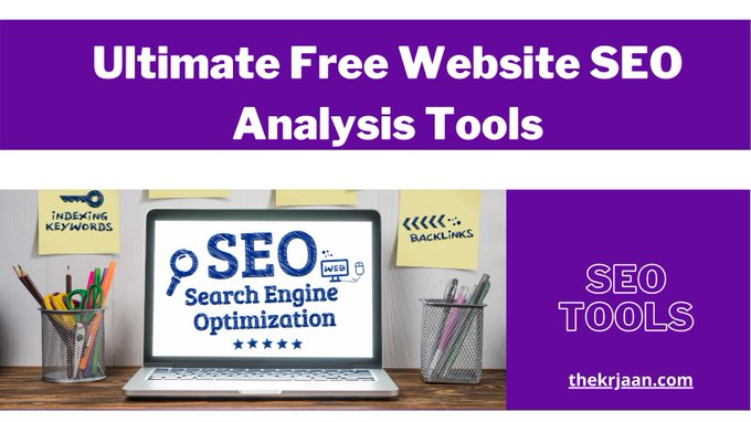 Top Ultimate Free Website SEO Analysis Tools For Blogs