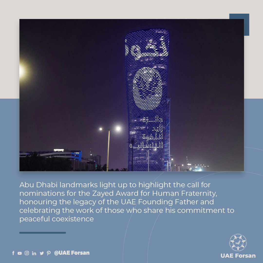 #AbuDhabi landmarks light up to highlight the call for nominations for  the Zayed Award for Human #Fraternity, honouring the legacy of the UAE Founding Father and celebrating the work of those who share his commitment to peaceful coexistenc @HumanFraternity https://t.co/hax7gdrteF