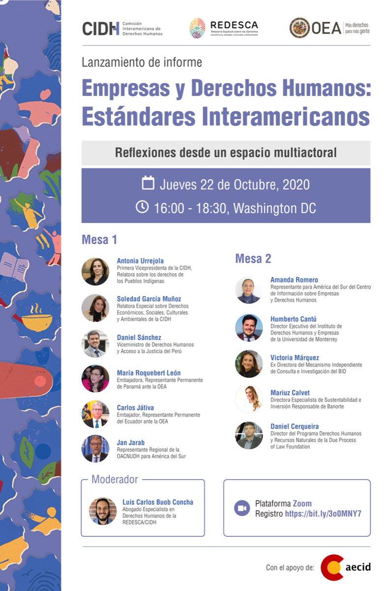 #WebinarCIDH   La @CIDH y su @DESCA_CIDH invitan al lanzamiento virtual del informe: 📌Empresas y Derechos Humanos: Estándares Interamericanos 🔗Descargar informe👉🏾 bit.ly/378UFR4 🗓️ 22/10/20 ⏰ 4.00 PM Hora Washington D.C. ✍️🏾Registro: bit.ly/3o0MNY7