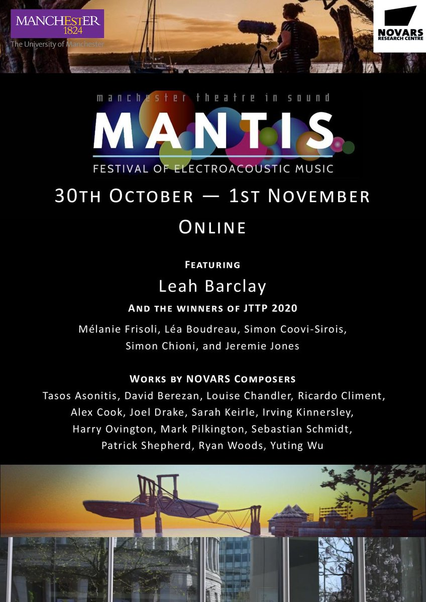 Next weekend we will be holding the first ever online MANTIS festival! Featuring @LeahBarclay, the winners of JTTP 2020, and many @Novars_Research composers. More info on our weekend of concerts and talks coming soon 🎧 https://t.co/8hlKZcu6n9