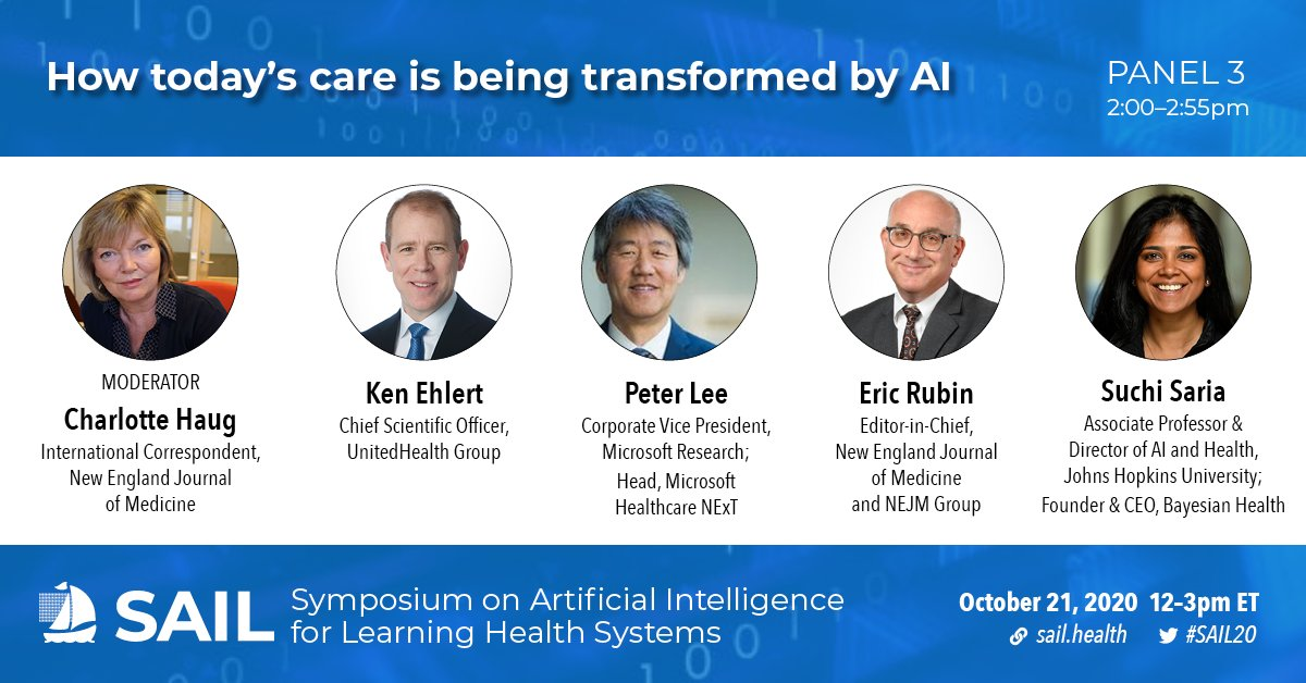 #SAIL20 Panel 3 | 2:00–2:55pm  How Today's Care Is Being Transformed by AI  Maximizing the impact of AI as a mainstream diagnostic and therapeutic. Where are the possibilities, and what are the possible pitfalls?  @charlottehaug Ken Ehlert @peteratmsr Eric Rubin @suchisaria https://t.co/b2EDO85SqM
