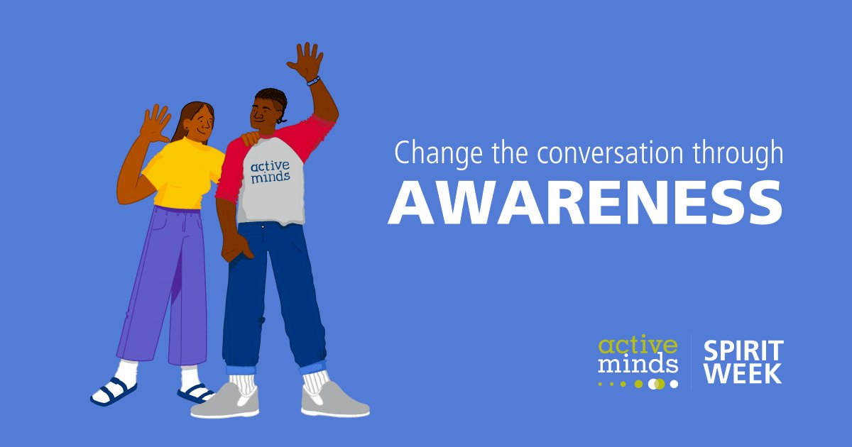 Today is the first day of Active Minds Spirit Week, a nation-wide call to action to change the conversation around mental health, & we're kicking off the week with Awareness Day! 🙌  Throughout the day, we will be sharing resources & facts about mental health. Stay tuned! https://t.co/4ZrbWP63c6