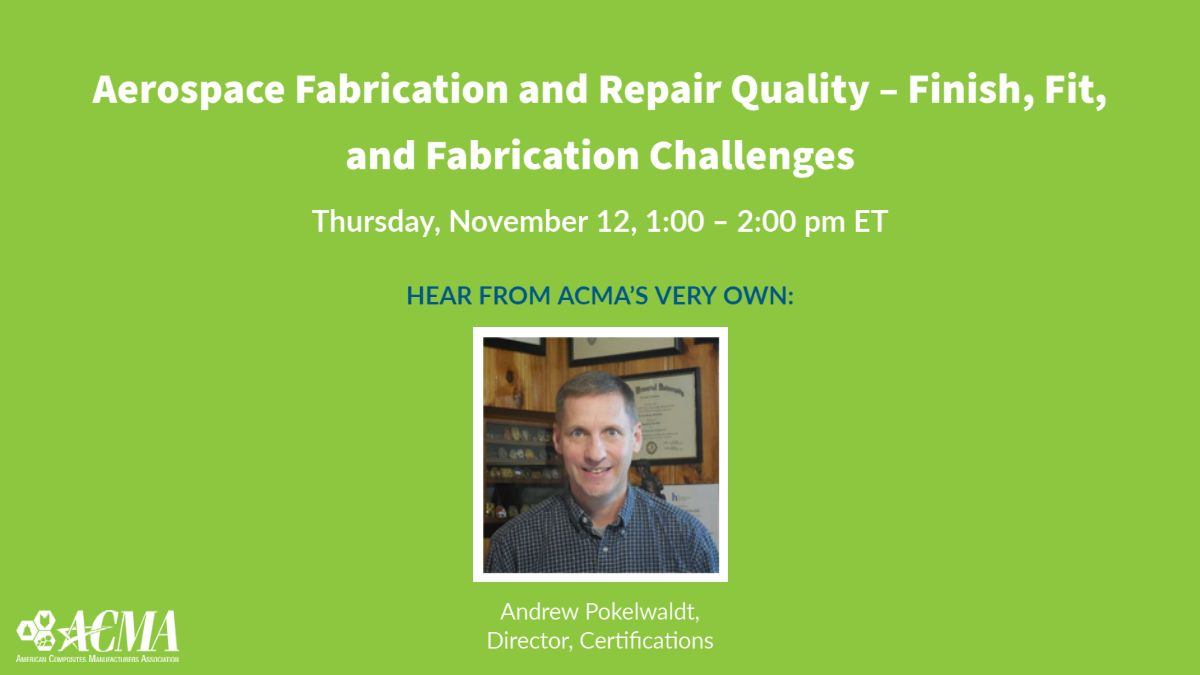 Explore manufacturing trends and examples of how production challenges can be overcome with new methods and technology. Register for the Aerospace Fabrication and Repair Quality webinar https://t.co/JRNfF6bZJz #ACMA #Composites #Webinar https://t.co/EhuYrzmXQh