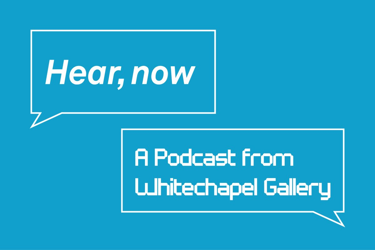 We're delighted to announce our new podcast series, Hear, Now. Each episode this season joins Whitechapel Gallery curators in dialogue with artists, collaborators and thinkers about ongoing exhibitions and the stories behind them. https://t.co/dJqxolkGts