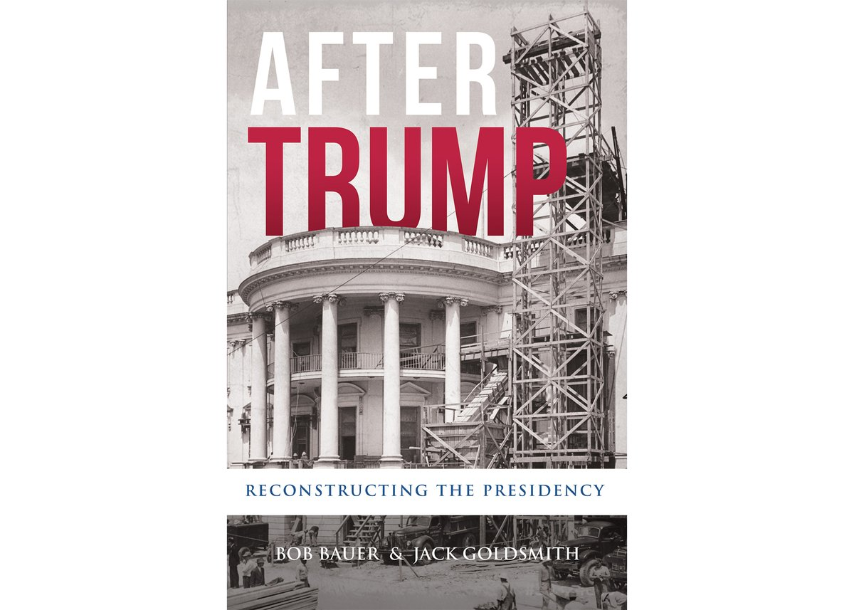 Bob Bauer and @JacklGoldsmiths new book is a thoughtful and comprehensive look at the issues at stake as we debate the role of the presidency in the coming years. Its worth a read.