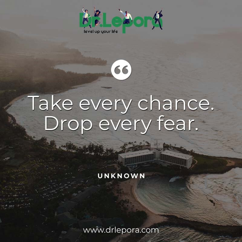 """Take every chance. Drop every fear."" . . . . . . . #drlepora #growth #change #success #dailymotivation #dailyinspiration  #lifecoaching #coach #lifecoach #executive #executivecoach #leadership #leadershipcoach #personaldevelopment #leadershipdevelopment #goal #organization https://t.co/0RdEzDAmsu"