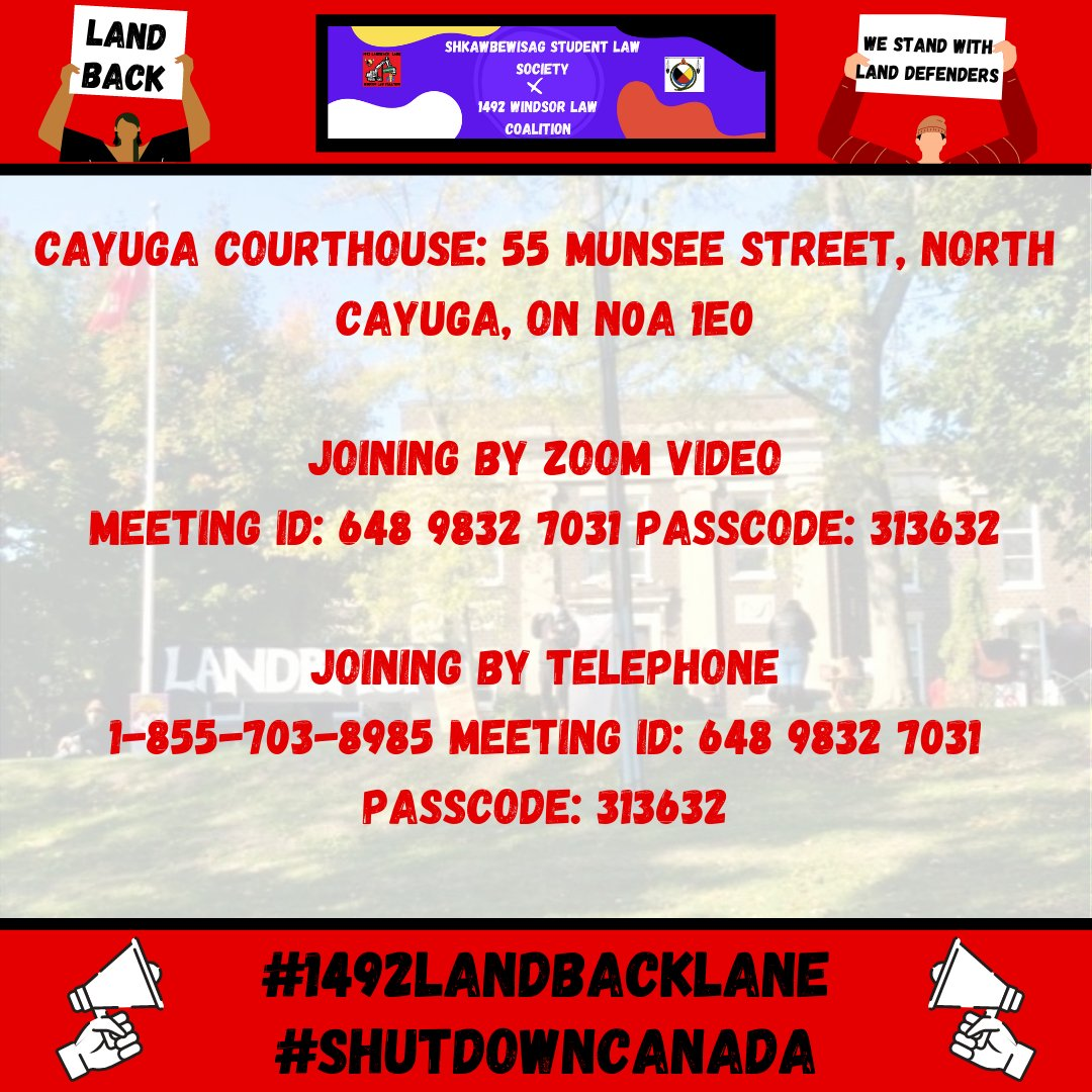 Join us in standing in solidarity w/ #1492LandBackLane Land Defenders who will go before the courts tomorrow & Thurs! Join us on zoom Meeting ID: 64898327031 Passcode: 313632 @1492LBL @1492windsorlaw1 for updates! DONATE TO THE LEGAL FUND --> landback6nations@gmail.com #LANDBACK