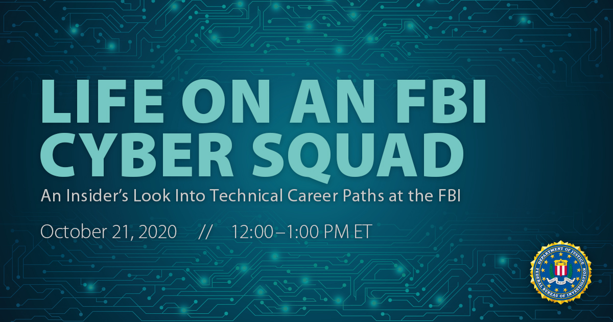 Join an #FBI special agent, computer scientist, and staff operations specialist for a virtual event on Wednesday, October 21 at 12 p.m. to learn how a cyber squad solves cases. You can register for the event at https://t.co/diFo6CmYXY. #NCSAM2020 #STEM @AmericanU @FBIWFO https://t.co/DLLqxhvbFf