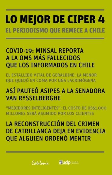 """""""Lo mejor de @ciper 4: El periodismo que remece a Chile"""", una colección de los mejores reportajes del medio en los últimos cinco años. Lee el prólogo https://t.co/swxs6coJte https://t.co/IwWEGaK875"""