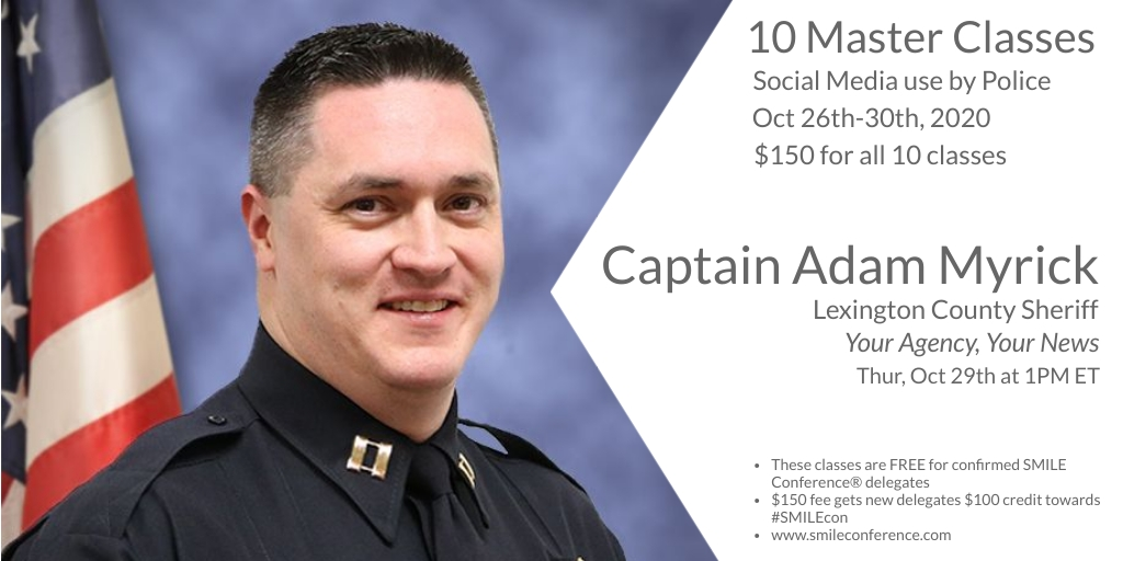 Capt Adam Myrick @AdamThePIO of the Lexington County Sheriff's Dept is 1 of 12 speakers from 4 countries presenting in next week's master class series, produced by the SMILE Conference®.  Here's more info: https://t.co/I4SLmRPXNR  #lesm #smilecon #smgov #smem #govcon #govtech https://t.co/AURS8xOWjm