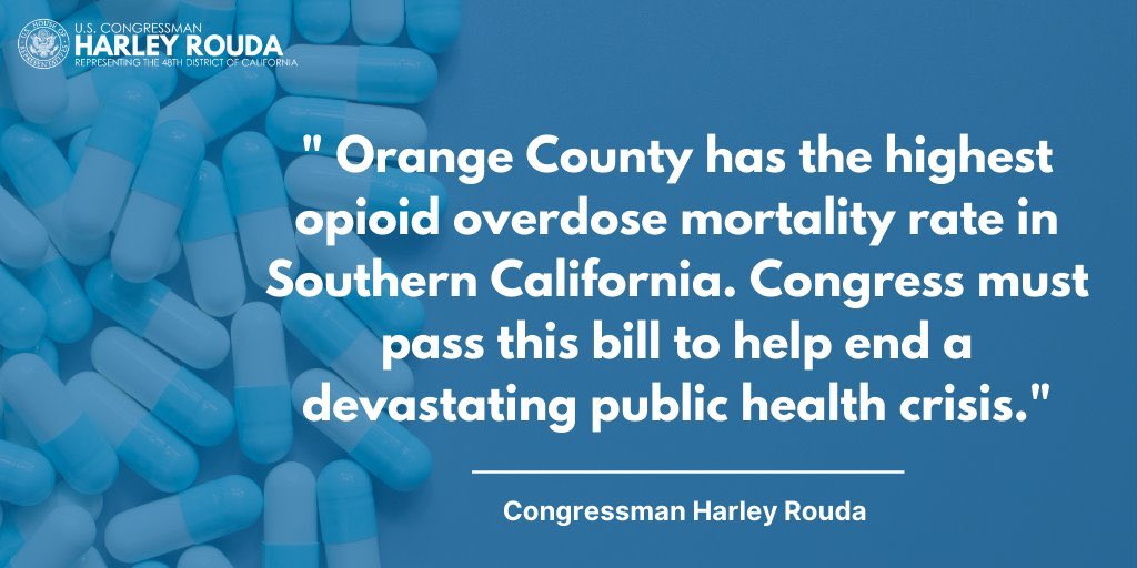 """"""" #COVID19 isn't the only health emergency plaguing Orange County. My bipartisan bill to improve our nation's response to the opioid crisis was signed into law, helping to address the deadly addiction crisis."""" ~ Harley Rouda  #CA48  #Election2020    #OpiodCrisis 6/17"""