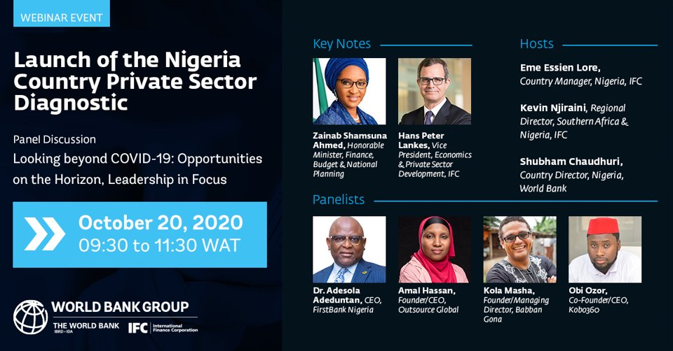 Today at 9:30 WT, join @IFC_org and @WorldBank  at the virtual launch of the #Nigeria Country Private Sector Diagnostic with the HM of @FinMinNigeria, @ZShamsuna, & private sector leaders to explore opportunities beyond #COVID19. Register: https://t.co/ZiIaXwcsdB https://t.co/y1YoMmz8OZ