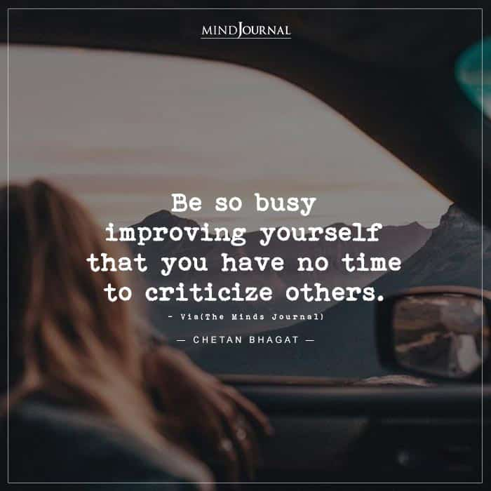 Be so busy improving yourself that you have no time to criticize others. #criticise #selfimprovement #selfdevelopment #mindsjournal https://t.co/WaAfKanPHU