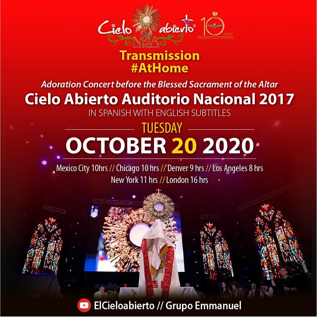 Today! Transmission #AtHome Adoration Concert before the Blessed Sacrament of the Altar Cielo Abierto Auditorio Nacional 2017. In Spanish with English Subtitles. 🇲🇽 Mexico City 10hrs 🇺🇸Denver 9 hrs 🇺🇸Los Angeles 8 hrs 🇺🇸New York 11 hrs 🇬🇧 London 16 hrs Youtube ElCieloabierto https://t.co/v7496sjJQl