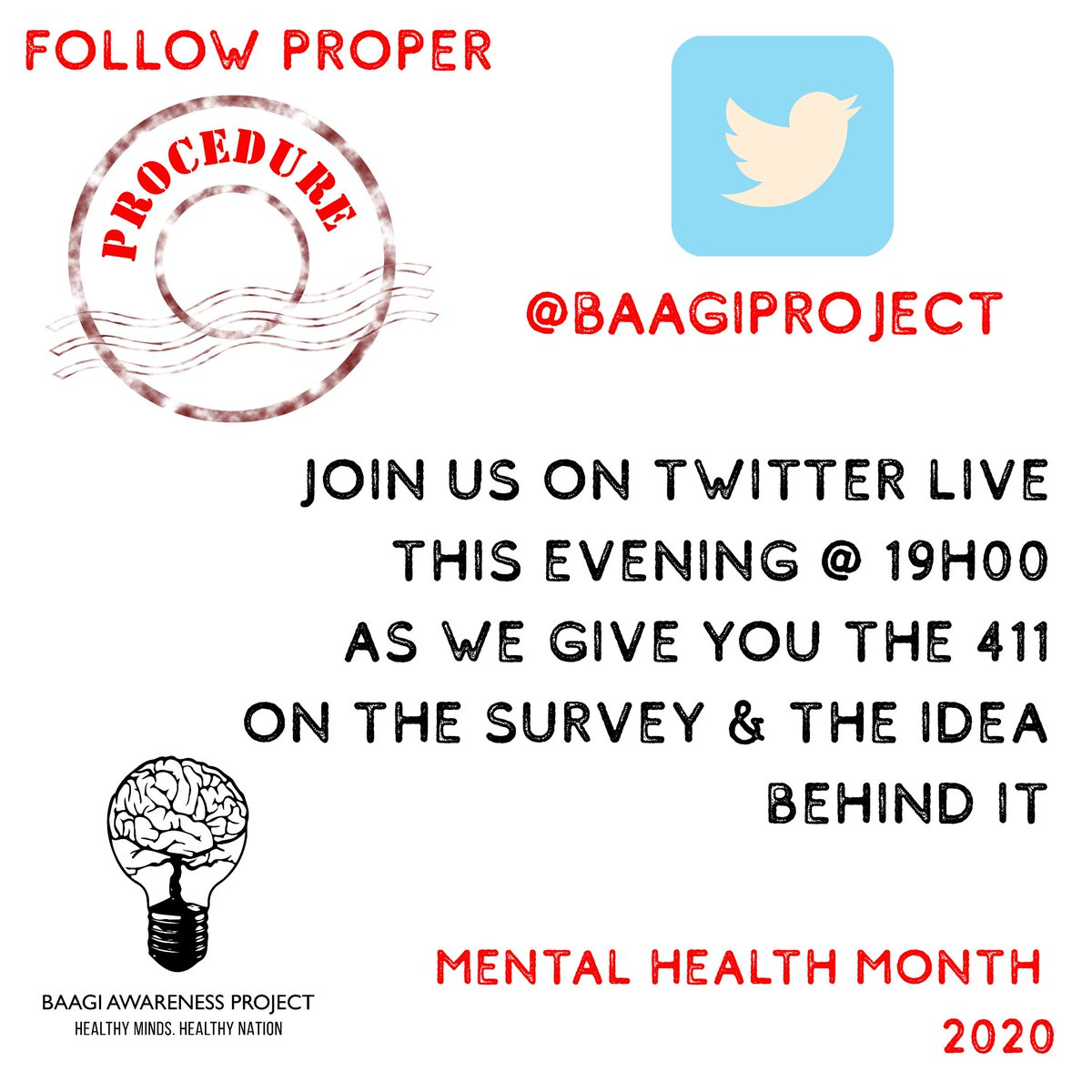 Twitter-verse, today is your turn 💡  Join us live as we share info on the #FollowProperProcedure survey 🗳️  It's a date! ☑️  #MentalHealthAwarenessMonth #MentalHealthAwareness #MentalHealthMatters #Baagi https://t.co/k9GUybkZDR