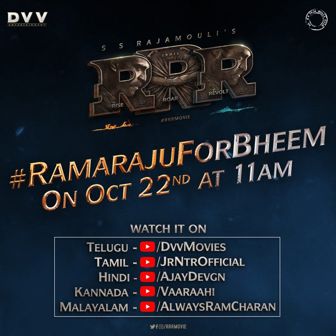 #RamarajuForBheem at 11 AM on October 22nd. Details of #Youtube release of #Telugu,#Tamil,Hindi,#Malayalam and #Kannada https://t.co/lBaN0pGBPp