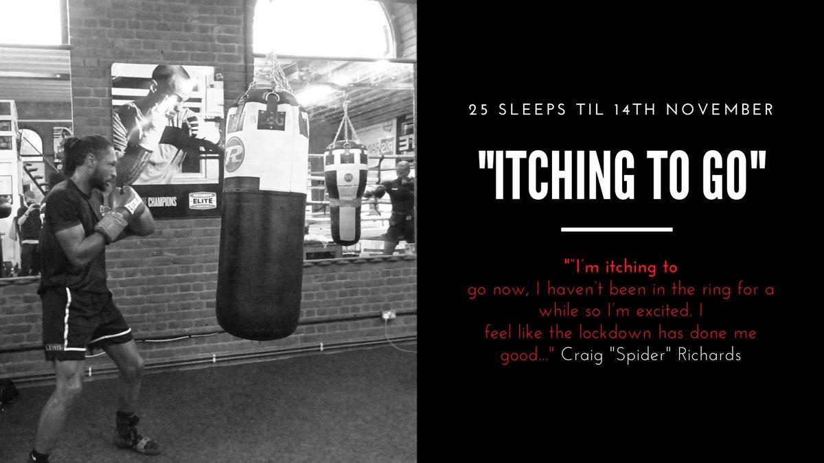 "25 sleeps...and Craig is ""Itching to go."" Bring it on! 🥊🥊@craiglrichards @peterjsims1 @HennessySports @Matt_Banks3 @tom_journo @SW_Londoner @RidgTweet @MattCBoxingNews @matthew_pullan @DaniSavvyWright @tylerwhitefight @PaulBoothMC and not forgetting @ShakanPitters https://t.co/5kqgPz8VuE"