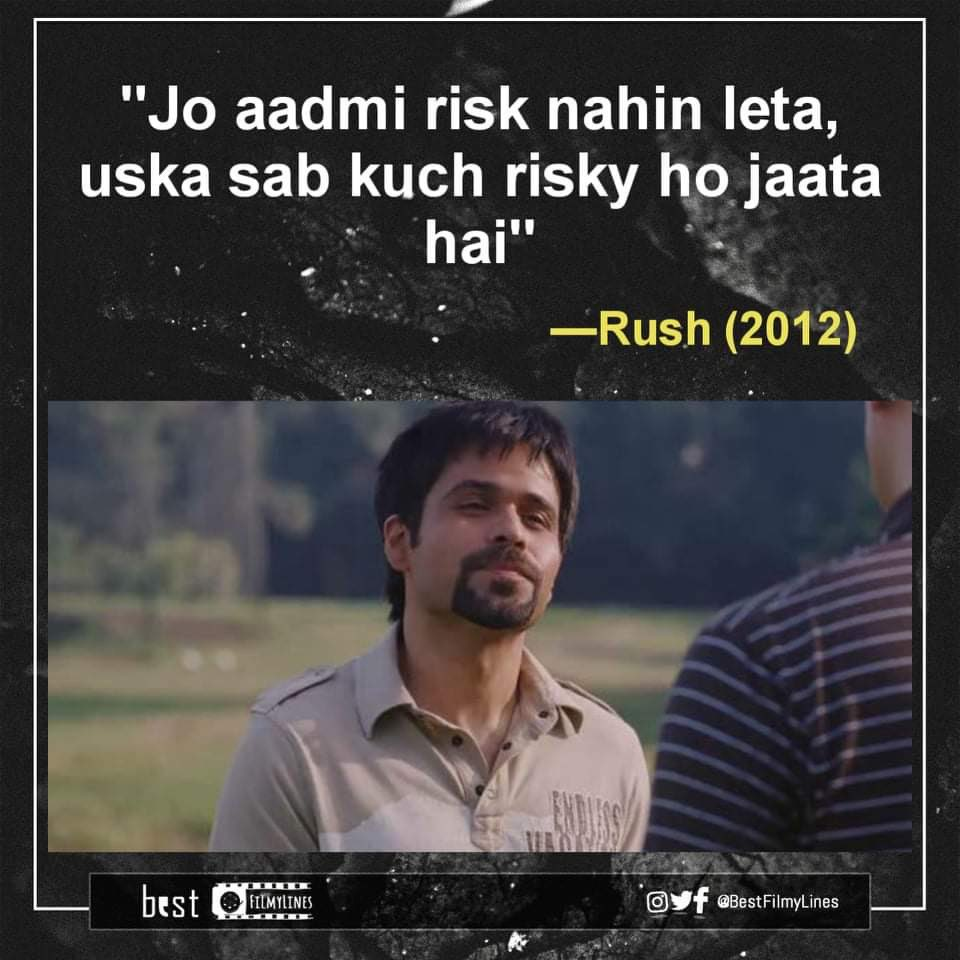 Rush(2012), Dir. Shamin Desai  #Rush #EmraanHashmi #bollywood #bollywoodmovie #bollywoodmovies #bollywooddialogue #indiancinema #hindi #hindimovie #dialogue #dialogues #quote #quotes #bestfilmylines https://t.co/ptMwWYtAXx