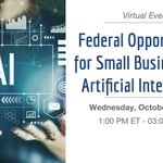 Does your small business provide artificial intelligence and predictive analytic services? Are you interested in working with the federal government?   Attend GSA's Federal Opportunities for Small Businesses in AI virtual event tomorrow, Oct 21 @ 1pm ET: https://t.co/9F2txjwjLD