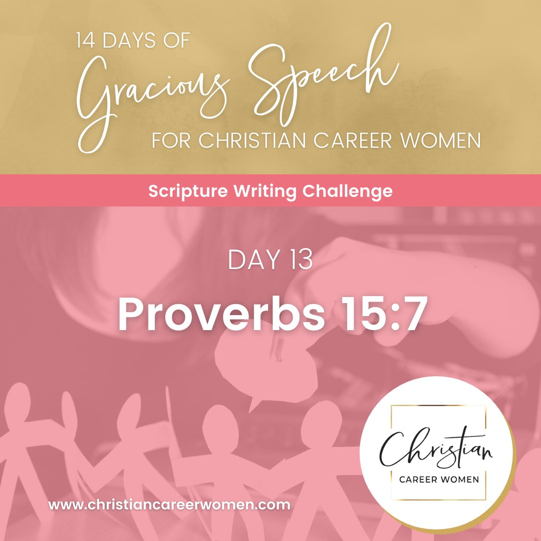 It is Day 13 of our 14 day scripture writing challenge on gracious speech.   Today's scripture is Proverbs 15:7.  Look it up. Write it down. Be encouraged! . . #christiancareerwomen #faith #purposedriven #jesus #bible #believer #christianlife #christianwomen #god #womenoffaith https://t.co/cVHw0wMGFk