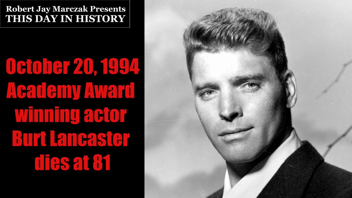 October 20, 1994 Academy Award winning actor Burt Lancaster dies at 81  #rjm #AcademyAward #actor #BurtLancaster #BurtLancasterObit #BurtLancasterObituary #ElmerGantry  Follow @marczak_rob to see History daily.  Please RT  Link: https://t.co/x9saxUFAyx https://t.co/ov3ePcNDHk