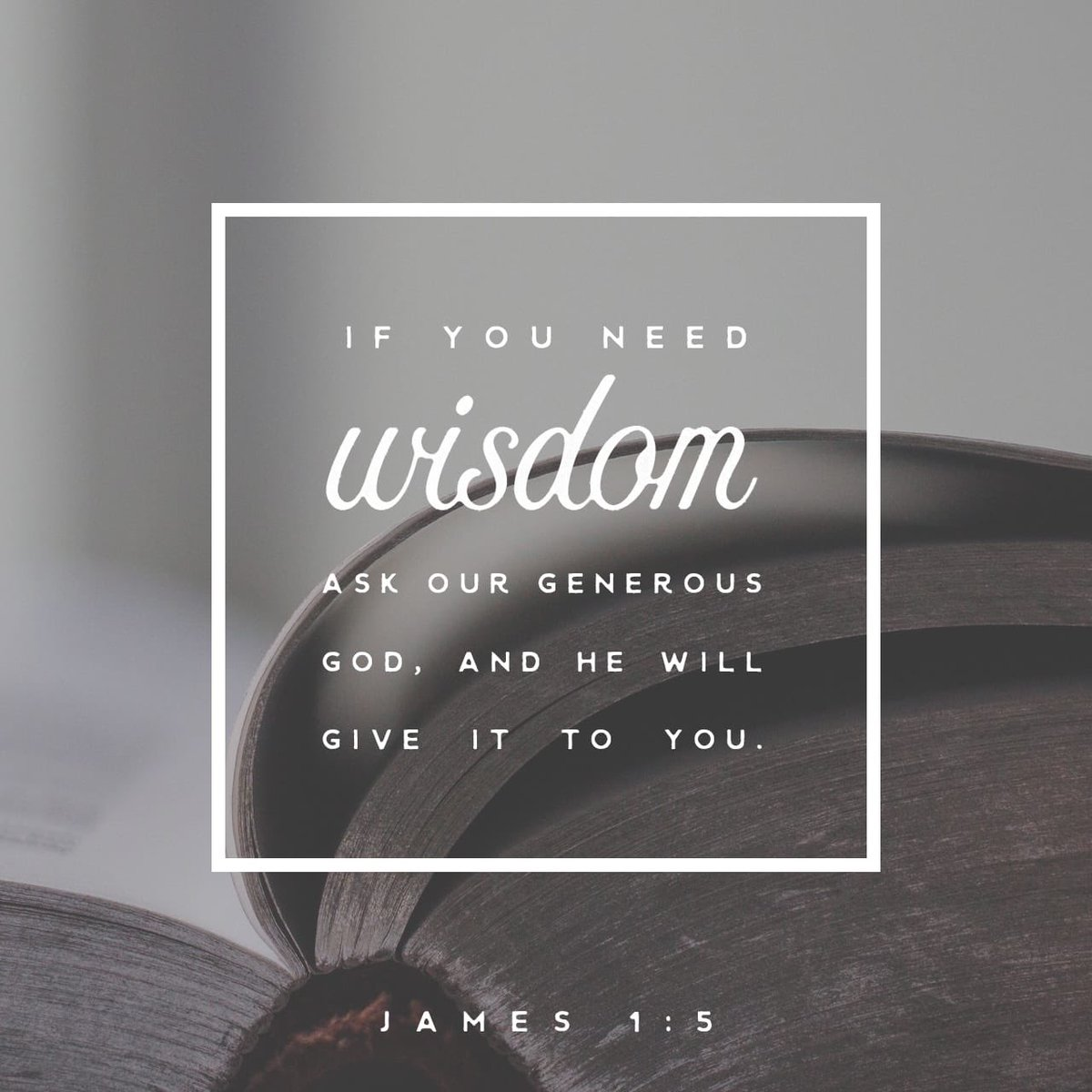 If any of you lacks wisdom, you should ask God, who gives generously to all without finding fault, and it will be given to you. James 1:5 NIV https://t.co/BXcLZvzDom https://t.co/bFcOwMeGqP