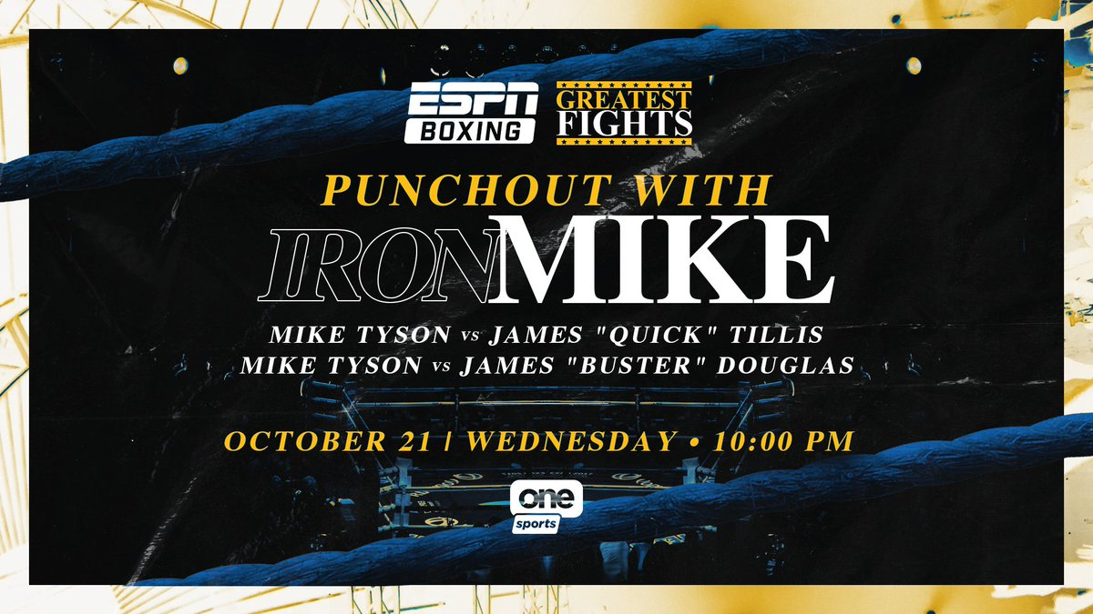 """#ESPNBoxing Greatest Fights: Punchout with Iron Mike  Mike Tyson vs James """"Quick"""" Tillis Mike Tyson vs James """"Buster"""" Douglas  📅 October 21 ⏰ 10 p.m. 📺 @OneSportsPHL https://t.co/AIRAq6YHds"""